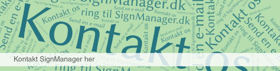 Ring eller send SignManager.dk en e-mail her